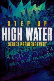 show Step Up: High Water