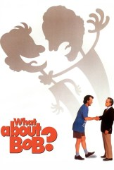 movie What About Bob?