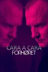 show Cara a cara (Forhøret)