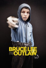 movie Bruce Lee and the Outlaw (2018)