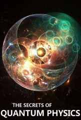 show The Secrets of Quantum Physics