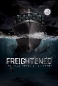 Freightened