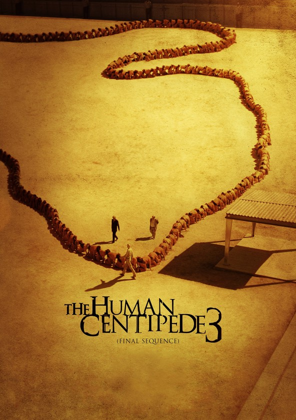 The Human Centiped 3 Streaming : human, centiped, streaming, Human, Centipede, (Final, Sequence), Streaming