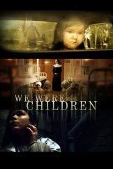 movie We Were Children (2012)