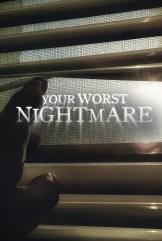 show Your Worst Nightmare
