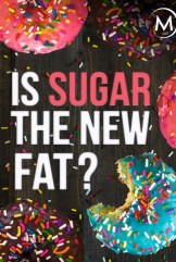 movie Is Sugar the New Fat? (2016)