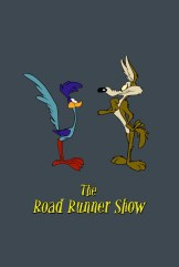 show The Road Runner Show