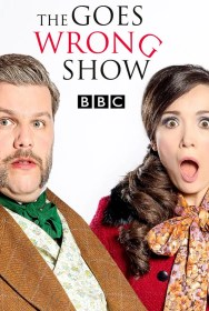 show The Goes Wrong Show