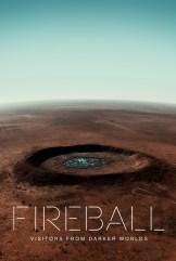 movie Fireball: Visitors From Darker Worlds (2020)