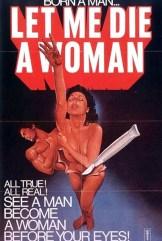 movie Let Me Die a Woman