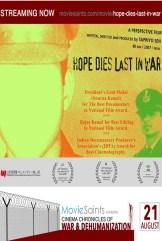 movie Hope Dies Last in War (2007)