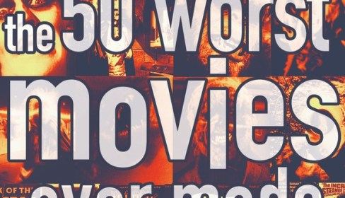 The 50 Worst Movies Ever Made 2004