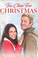 movie Too Close For Christmas (2020)
