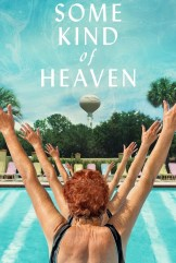 movie Some Kind of Heaven (2020)