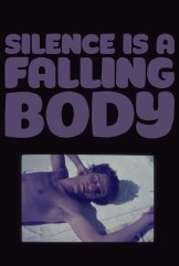 movie Silence is a Falling Body (2017)