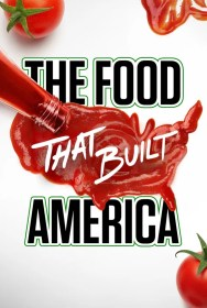 show The Food That Built America