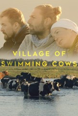 movie Village of Swimming Cows (2018)