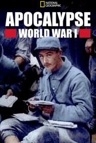 show Apocalypse: World War I