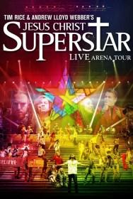 movie Jesus Christ Superstar - Live Arena Tour