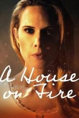 movie A House on Fire (2021)