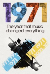show 1971: The Year That Music Changed Everything