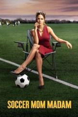 movie Soccer Mom Madam (2021)