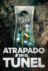 movie Atrapado en el Túnel
