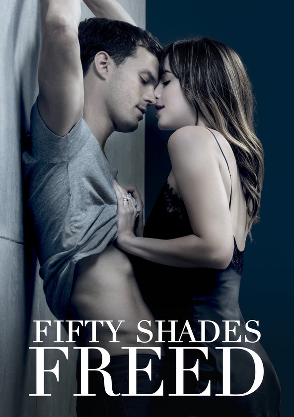 50 Nuances De Grey Streaming : nuances, streaming, Fifty, Shades, Freed, Streaming:, Where, Watch, Online?
