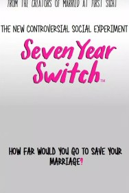 show Seven Year Switch