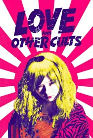 movie Love and Other Cults