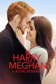 movie Harry & Meghan: A Royal Romance