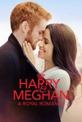 movie Harry & Meghan: A Royal Romance (2018)