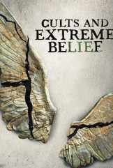 show Cults and Extreme Belief