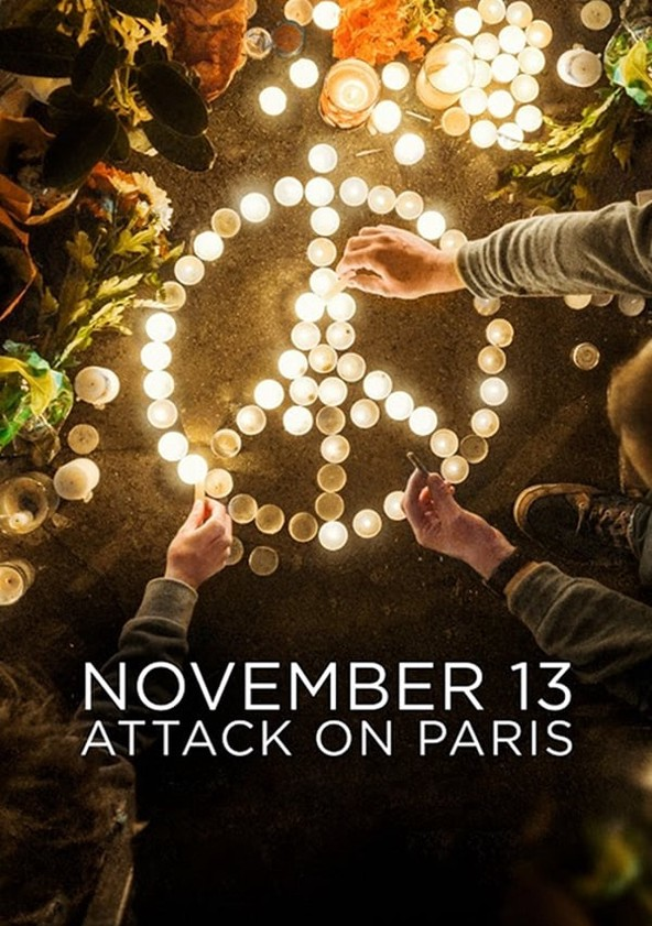 13 Novembre Fluctuat Nec Mergitur Streaming : novembre, fluctuat, mergitur, streaming, November, Attack, Paris, Season, Episodes, Streaming, Online