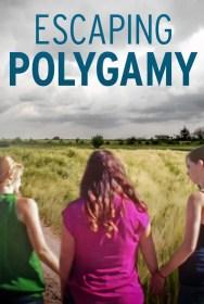 show Escaping Polygamy