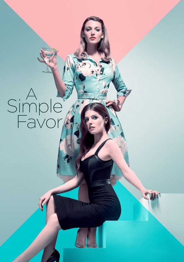 A Simple Favor Streaming : simple, favor, streaming, Simple, Favor, Movie:, Watch, Streaming, Online