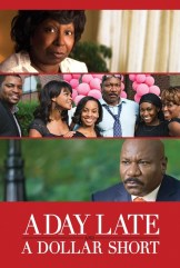 movie A Day Late and a Dollar Short (2014)