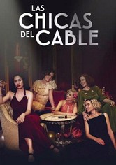 Las Chicas Del Cable Streaming : chicas, cable, streaming, Chicas, Cable, Serie, Online