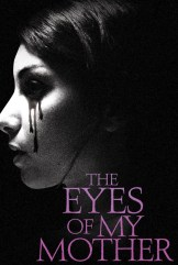 movie The Eyes of My Mother