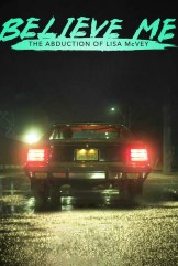 movie Believe Me: The Abduction of Lisa McVey (2018)