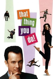 movie That Thing You Do!