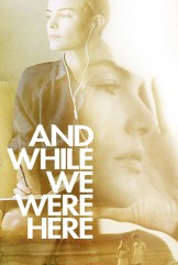 movie And While We Were Here (2012)