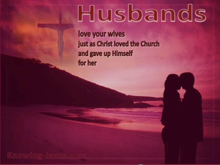 Bible Quotes Wallpaper For Android Ephesians 5 25 Husbands Love Your Wives Red