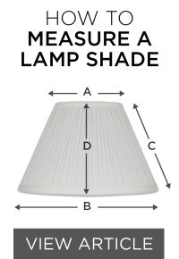 How To Measure a Lamp Shade - #00001B | Lamps Plus