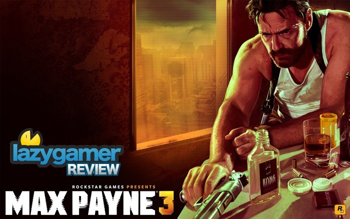 I always aspired to be an alcoholic like Max Payne when I grew up.Now I'm stumbling in his footsteps...