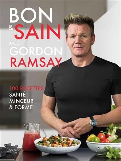 Gordon Ramsay Les Recettes Du Chef : gordon, ramsay, recettes, Gordon, Ramsay, Recettes, Ramsay,, Jamie, Orlando, Smith, Cuisine, Santé/diététique, Leslibraires.ca