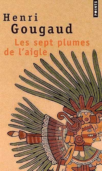Les 7 Plumes De L'aigle : plumes, l'aigle, Plumes, L'aigle, (Les), Henri, Gougaud, Littérature, Contes/Légendes, Leslibraires.ca