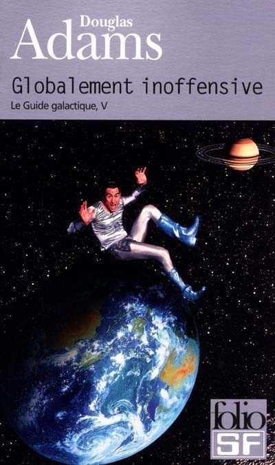 Le Guide Du Voyageur Galactique (roman) : guide, voyageur, galactique, (roman), Globalement, Inoffensive, Douglas, Adams, Littérature, Fantastique/SF/Horreur, Leslibraires.ca