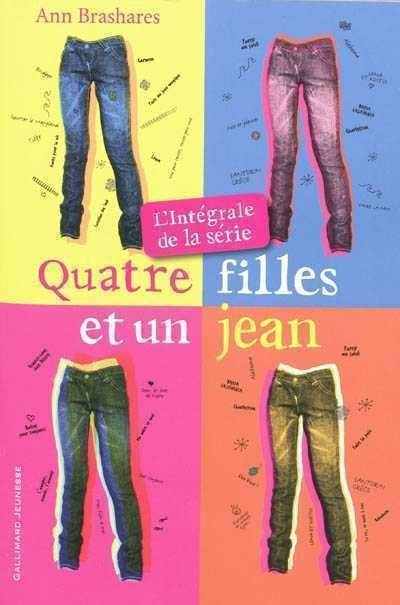 4 Filles Et Un Jean : filles, Quatre, Filles, L'intégrale, Série, Brashares, Jeunesse, Romans, 10-14, Leslibraires.ca