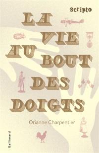 La Vie Au Bout Des Doigts : doigts, Doigts